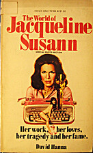 THE WORLD OF JACQUELINE SUSANN Her Work, Her…