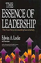 The Essence of Leadership: The Four Keys to…