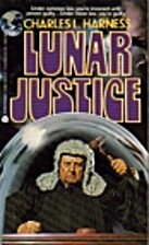 Lunar justice by Charles Harness
