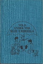 Told Under the Blue Umbrella by The…