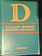Dizionario romeno: italiano-romeno,…