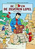 De zes en de zilveren lepel by Geert De…