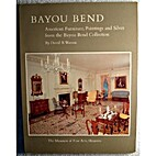 Bayou Bend : American furniture, paintings,…