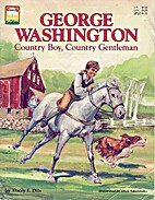 George Washington, country boy, country…