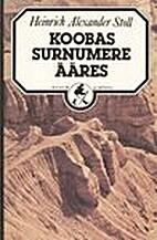 Koobas Surnumere ääres : romaan…