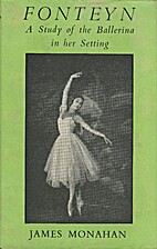 Fonteyn: a study of the Ballerina in her…
