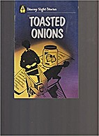 Toasted Onions by Rosanne Keller