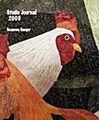 Studio Journal 2009 by Suzanne Sanger