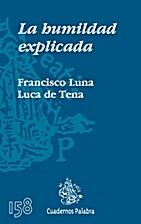 La humildad explicada by Francisco Luna