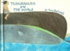 Tuhurahura and the Whale, by Anne F.…
