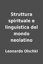 Struttura spirituale e linguistica del mondo…