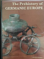 Prehistory of Germanic Europe by Herbert…