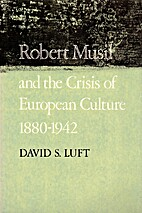 Robert Musil and the Crisis of European…