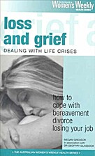 Living with Loss and Grief: Dealing with…