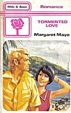 Tormented Love by Margaret Mayo