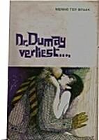 Dr. Dumay verliest by Menno ter Braak