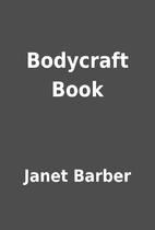 Bodycraft Book by Janet Barber