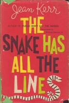 The Snake Has All The Lines by Jean Kerr