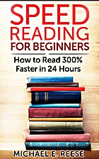 Speed Reading for Beginners: How to Read…
