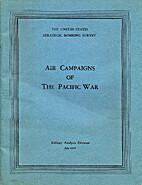 USSBS Pacific War # 71a : Air campaigns of…
