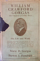 William Crawford Gorgas: His Life and Work…