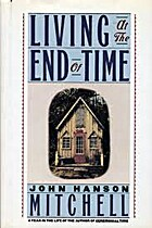 Living at the End of Time by John Hanson…