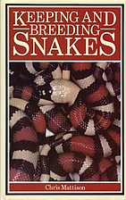 Keeping and Breeding Snakes by Chris…
