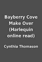 Bayberry Cove Make Over (Harlequin online…