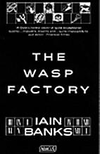 Wasp Factory by Iain Banks