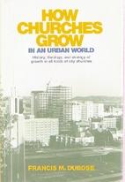 How churches grow in an urban world by…