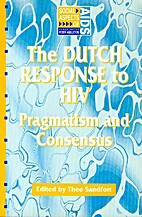 Dutch Response to HIV : Pragmatism and…