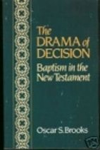 Drama of Decision: Baptism in the New…