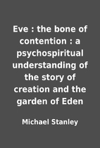 Eve : the bone of contention : a…
