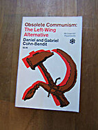 Obsolete Communism: The Left-Wing…
