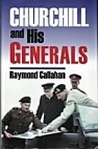 Churchill and His Generals (Modern War…