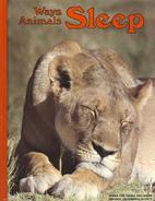 Ways Animals Sleep by Jane R. McCauley