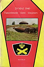 29 mai 1940 Tancrémont tient toujours ! by…