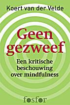 Geen gezweef by Koert van der Velde
