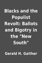 Blacks and the Populist Revolt: Ballots and…