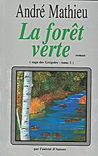 La Saga des Grégoire: La Forêt Verte (tome…
