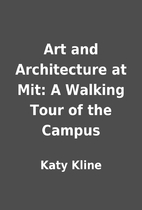 Art and Architecture at Mit: A Walking Tour…
