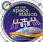 On the Space Station (A Shine-A-Light Book )…