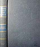 A book about the Bible by George William…