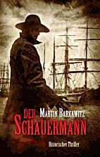 Der Schauermann - Historischer Thriller by…