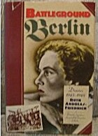 Battleground Berlin: Diaries, 1945-1948 by…