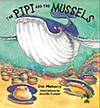 The Pipi and the Mussels by Dot Meharry