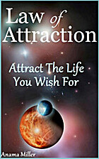 Law of Attraction - Attract the Life You…