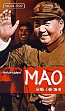 Mao - Eine Chronik by Wolfram Adolphi