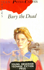 Bury the Dead by Peter Carter