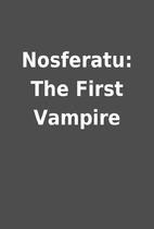 Nosferatu: The First Vampire